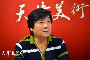 著名画家翟洪涛做客天津美术网访谈实录