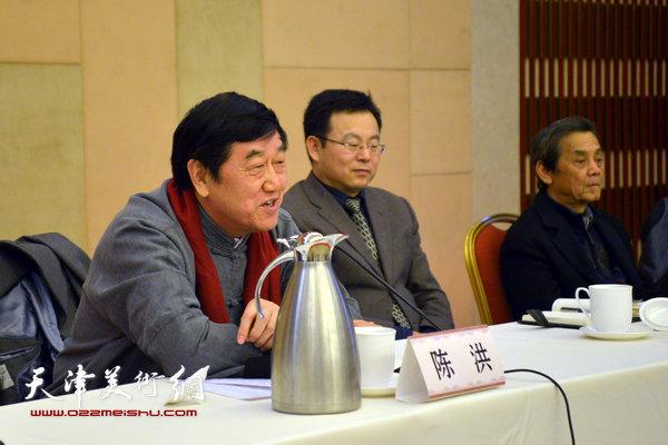 天津市文联主席陈洪讲话。