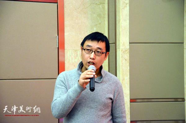 天津市美协花鸟画专业委员会秘书长张枕石到场祝贺。
