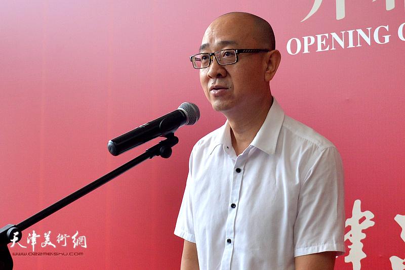 天津美术馆馆长马驰致辞致辞。