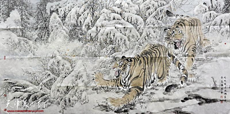 天津著名画家张佩钢、李学亮联袂创作大幅国画作品《虎踏林雪待春风》