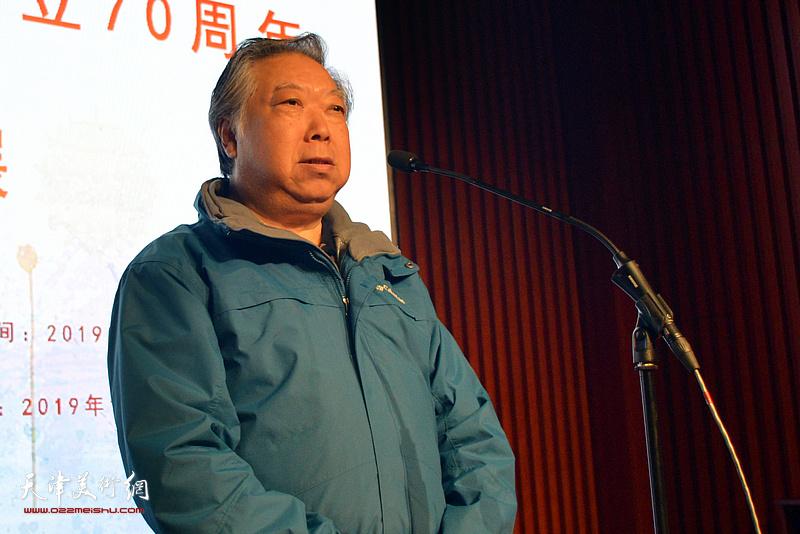 天津市美术家协会水彩画艺术委员会主任石增琇先生致辞